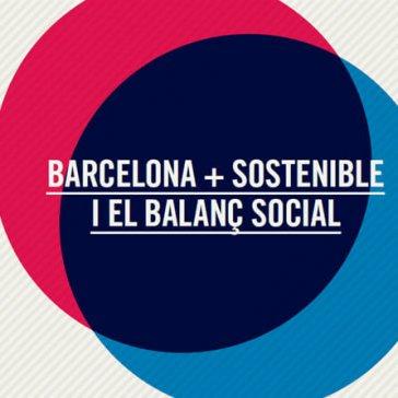 Barcelona+Sostenible i el Balanç Social